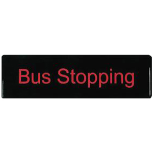 Bus Stopping Sign